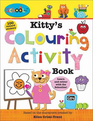 Kitty'S Colouring Activity Book: Schoolies