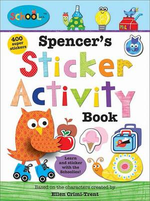 Spencer'S Sticker Activity Book: Schoolies
