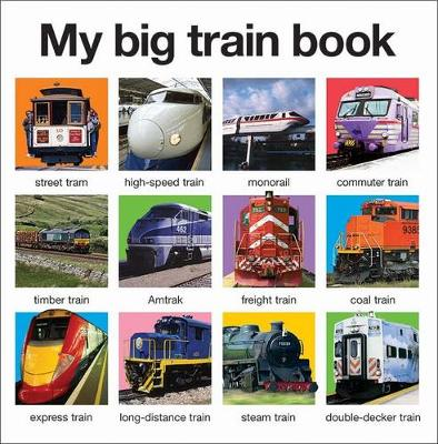 My Big Train Book: My Big Books
