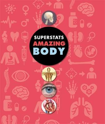 Super Stats: Amazing Human Body