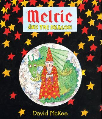 Melric and the Dragon