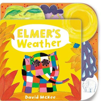 Elmer's Weather: Tabbed Board Book