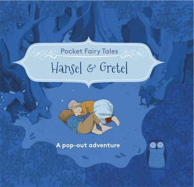 Pocket Fairytales: Hansel and Gretel