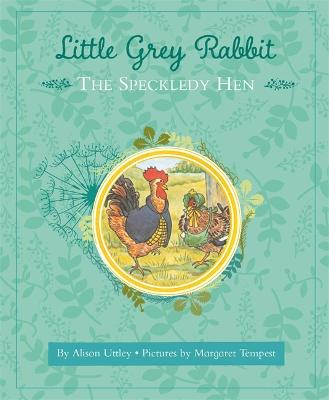Little Grey Rabbit: The Speckledy Hen