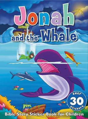 Bible Story Sticker Book for Children: Jonah and the Whale
