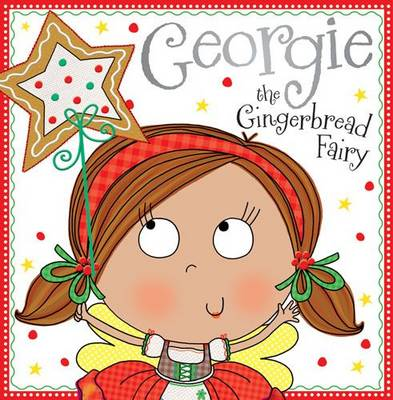 Georgie the Gingerbread Fairy: Fairy Story Books