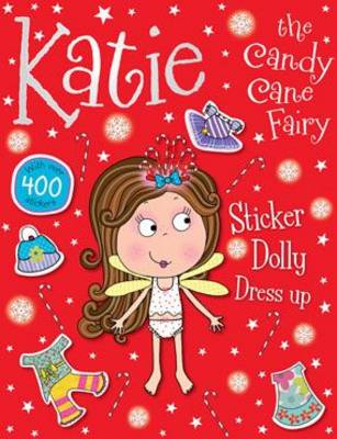 Katie the Candy Kane Fairy Sticker Dolly Dress Up