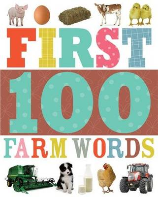 First 100 Farm Words: First 100