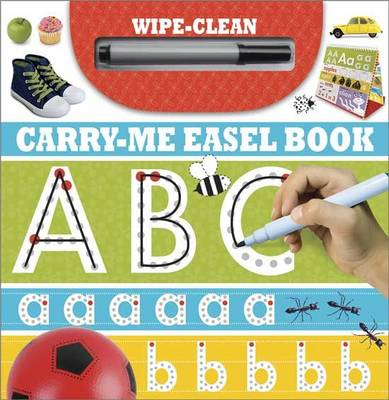 ABC: Wipe-Clean Carry-Me Easel Book
