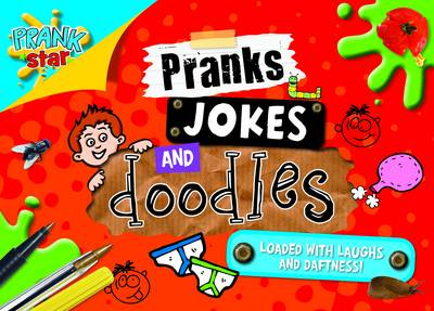 Pranks, Jokes and Doodles