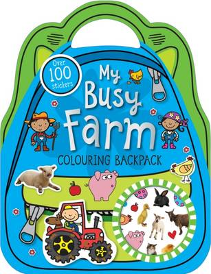 My Busy Farm Colouring Backpack: Colouring and Sticker Books