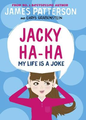 Jacky Ha-Ha: My Life is a Joke: (Jacky Ha-Ha 2)