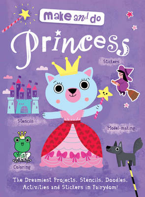 Make & Do: Princess
