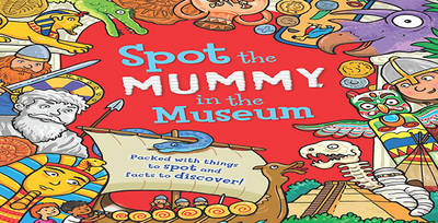 Spot the... Mummy at the Museum