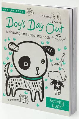 Dog's Day Out: A drawing and colouring book