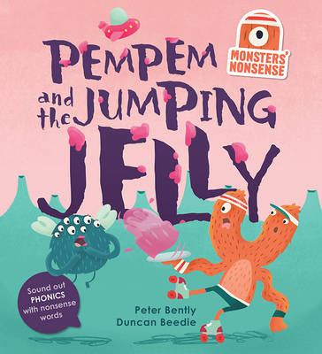 Monsters' Nonsense: Pem Pem's Birthday: Practise phonics with non-words