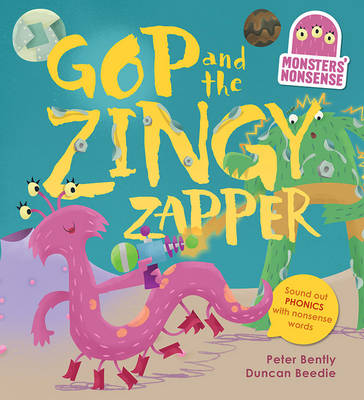 Monsters' Nonsense: The Zingy Zapper: Practise phonics with non-words