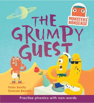 Monsters' Nonsense: The Grumpy Guest (Level 5): Practise phonics with non-words - Level 5