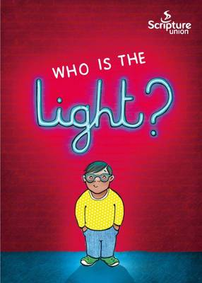 Who is the Light?