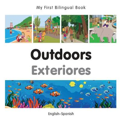 My First Bilingual Book - Outdoors - Polish-english