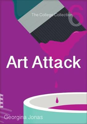 Art Attack (The College Collection Set 1 - for reluctant readers)