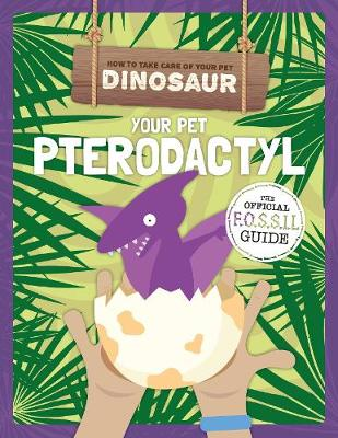 Your Pet Pterodactyl