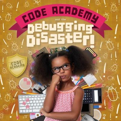 Code Academy and the Debugging Disaster!