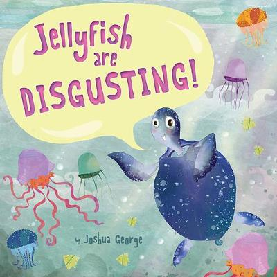 Jellyfish are Disgusting!