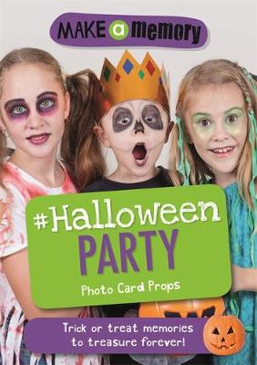 Make a Memory #Halloween Party Photo Card Props: Trick or treat memories to treasure forever!