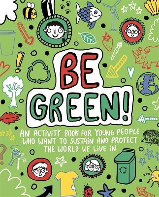 Be Green! Mindful Kids Global Citizen