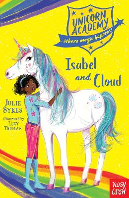 Unicorn Academy: Isabel and Cloud