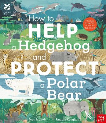 National Trust: How to Help a Hedgehog and Protect a Polar Bear