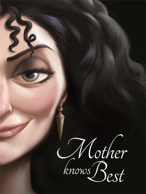 Disney Princess - Tangled: Mother Knows Best