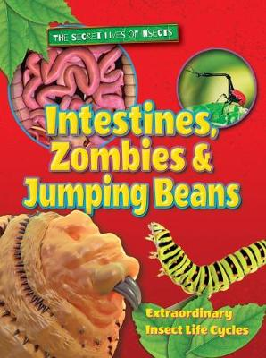 Intestines, Zombies and Jumping Beans