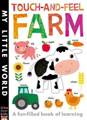 Touch-and-Feel Farm: A Fun-Filled Book of Learning