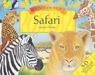 Maurice Pledger Sounds of the Wild: Safari (8 Spreads Version)