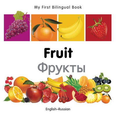 My First Bilingual Book - Fruit - English-french