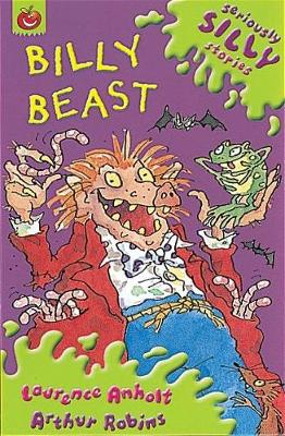Seriously Silly Stories: Billy Beast