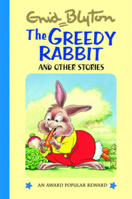 The Greedy Rabbit and Other Stories