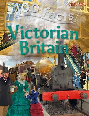 100 Facts - Victorian Britain