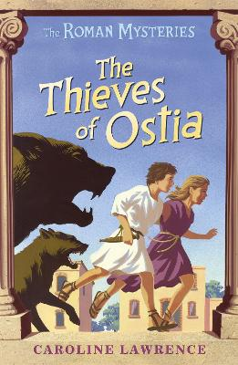 The Roman Mysteries: The Thieves of Ostia: Book 1