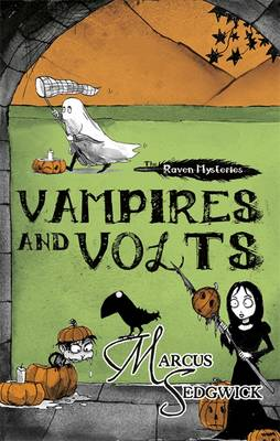 Raven Mysteries: Vampires and Volts: Book 4