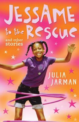Jessame to the Rescue and other stories