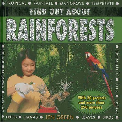 Find Out About Rainforests: With 20 Projects and More Than 250 Pictures
