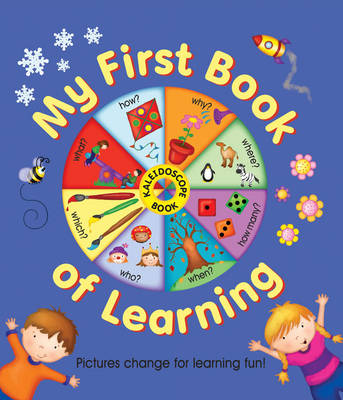 Kaleidoscope Book: My First Book of Learning: Pictures Change for Learning Fun!