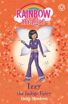 Rainbow Magic: Izzy the Indigo Fairy: The Rainbow Fairies Book 6