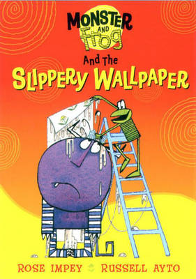 Monster And Frog and the Slippery Wallpaper