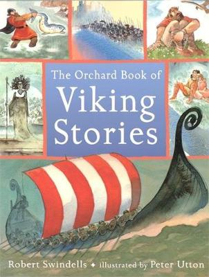 The Orchard Book Of Viking Stories