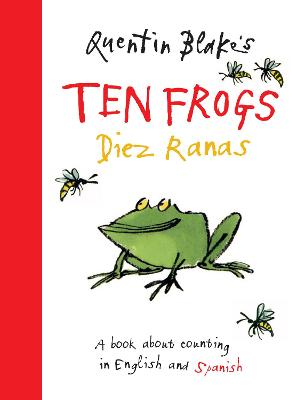 Quentin Blake's Ten Frogs / Diez Ranas: English and Spanish Edition