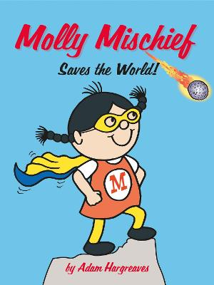 Molly Mischief Saves the World